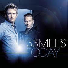 33 Miles TODAY