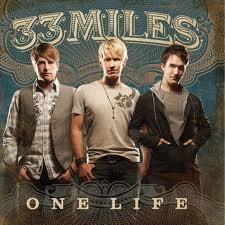33 Miles ONE LIFE