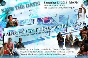Friday Night Live Gospel Cafe 2013 September