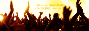 facebook-cover-all-earth-bows-down-sing-praise-you-wallpaper_850x315-1