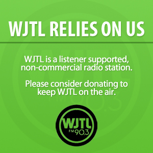 WJTL relies on Us. Please consider donation to keep WJTL on the air.