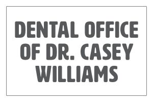 Dental Office of Dr Casey Williams